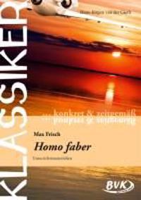 """Klassiker konkret und zeitgemäß - Max Frisch: """"Homo Faber"""""""
