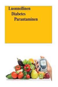 Luonnollinen Diabetes Parantaminen (Finnish)