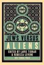 Jews Vs Aliens