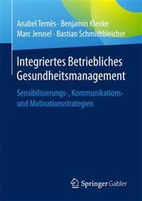 Integriertes Betriebliches Gesundheitsmanagement