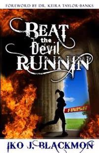 Beat the Devil Runnin'