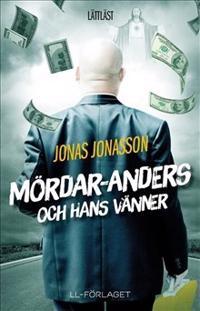 Mördar-Anders och hans vänner / Lättläst