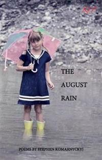 The August Rain