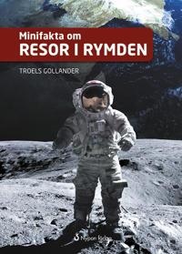 Minifakta om resor i rymden