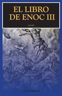 El Libro de Enoc III