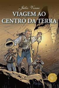 Viagem Ao Centro Da Terra: Edicao Completa, Traducao Portugues Do Brasil