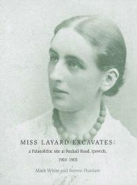 Miss Layard Excavates