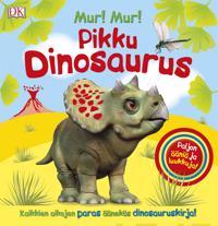 Mur! Mur! Pikku dinosaurus