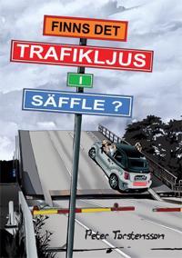 Finns det trafikljus i Säffle?
