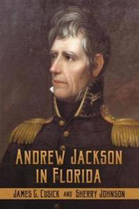 Andrew Jackson in Florida