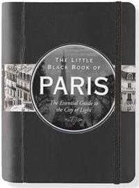 Little Black Book of Paris, 2017 Edition: The Essential Guide to the City of Lights