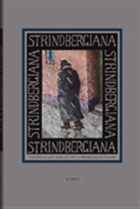 Strindbergiana - Tjugoförsta samlingen utgiven av Strindbergssällskapet