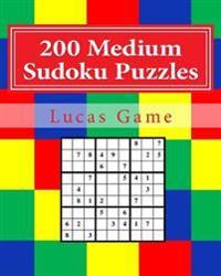 200 Medium Sudoku Puzzles: Medium Sudoku Puzzles for Intermediate Players