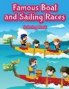 Famous Boat and Sailing Races Coloring Book