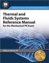 Thermal and Fluids Systems Reference Manual for the Mechanical PE Exam