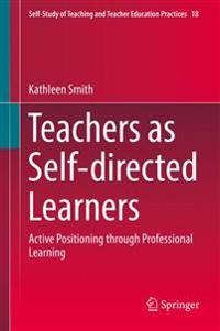 Teachers As Self-Directed Learners