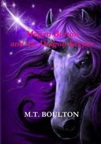 Megan Button and the Dragon Keeper Celebratory Edition