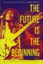 The Future is the Beginning