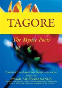 Tagore: The Mystic Poets