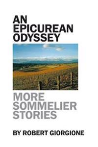 An Epicurean Odyssey: More Sommelier Stories