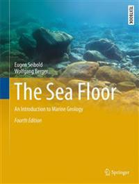 Sea floor - an introduction to marine geology