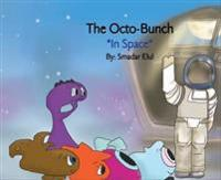 The Octo-Bunch *In Space*