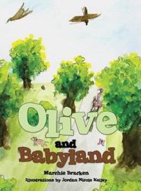 Olive and Babyland