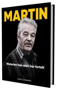 Martin; historien han aldri har fortalt - Asle T. Johansen | Ridgeroadrun.org