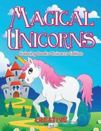 Magical Unicorns - Coloring Books Unicorns Edition