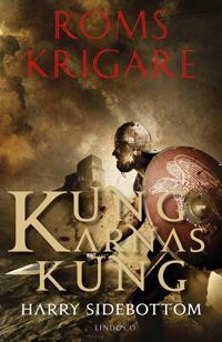 Roms krigare - Kungarnas kung