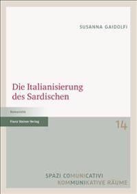 Die Italianisierung des Sardischen