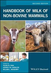 Handbook of Milk of Non-Bovine Mammals, 2nd Edition