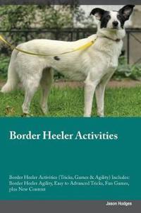 Border Heeler Activities Border Heeler Activities (Tricks, Games & Agility) Includes