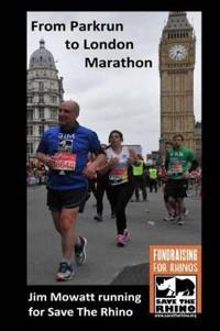 From Parkrun to London Marathon