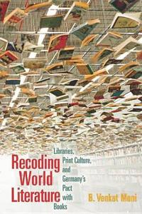 Recoding World Literature