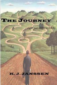 The Journey: Eight Postulates to Live by