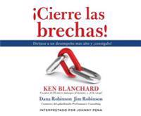 Cierre Las Brechas (Zap the Gaps!): Target Higher Performance and Achieve It!