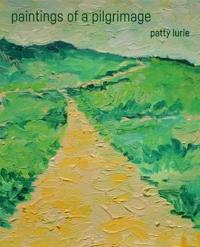 Paintings by a Pilgrim: The Camino de Santiago, Saint-Jacques-de-Compostelle