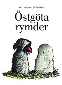 Östgötarymder - Ulf Lundkvist, Ola Lundqvist pdf epub