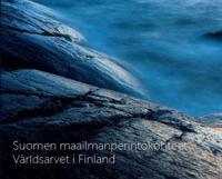 Suomen maailmanperintökohteet - Världsarvet i Finland