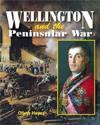 Wellingtonthe Peninsular War