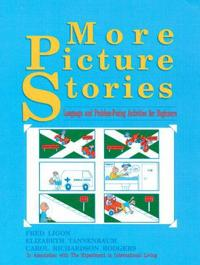 More Picture Stories: Language and Problem-Posing Activities for Beginners