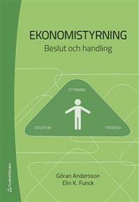 Ekonomistyrning : beslut och handling