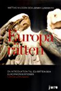Europarätten ? En introduktion till EU-rätten och Europakonventionen