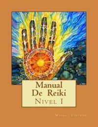 Manual de Reiki: Primer Nivel