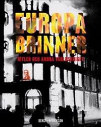 Europa brinner : Hitler och andra världskriget - Bengt Fredrikson | Laserbodysculptingpittsburgh.com