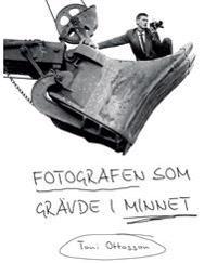 Fotografen som grävde i minnet