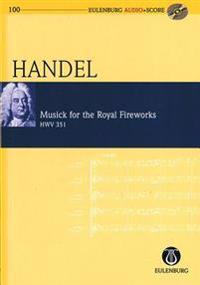 Musick for the Royal Fireworks, Hwv 351: Eulenburg Audio+score Series, Vol. 200 Study Score/CD Pack