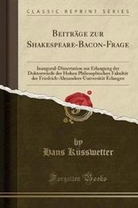 Beitra GE Zur Shakespeare-Bacon-Frage