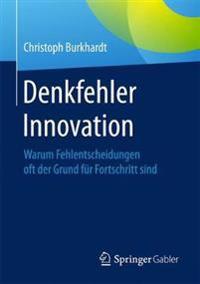 Denkfehler Innovation